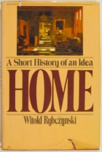 Home A Short History of An Idea